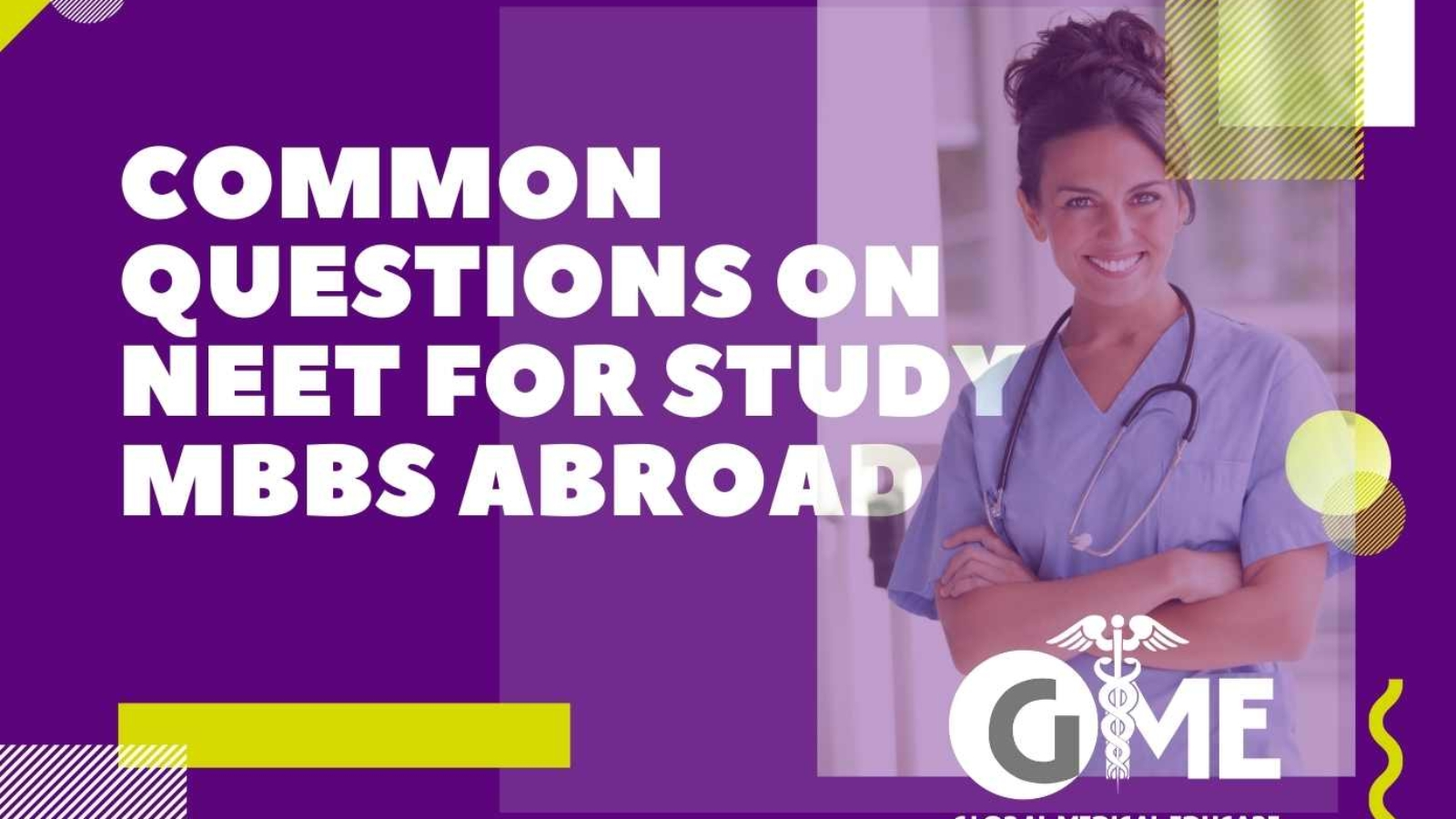 Common Questions on NEET for Study MBBS Abroad